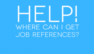 Help! Where can I get job references