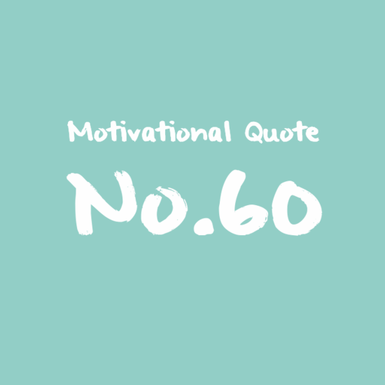 Motivational Quote No.60