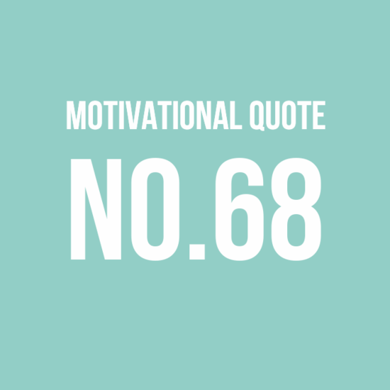 Motivational Quote No.68