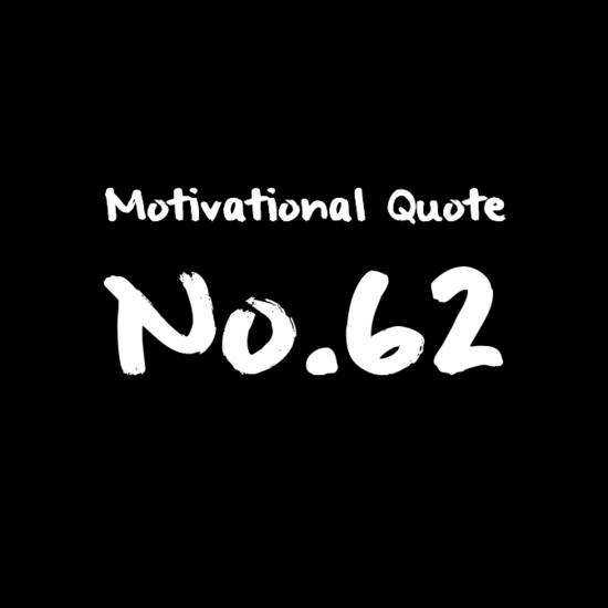 Motivational Quote no62
