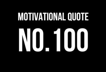 Motivational Quote No.100