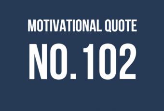 motivational quote 102