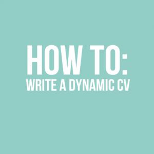 How to write a dynamic CV