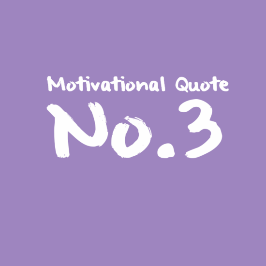 Motivational Quote No.3
