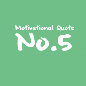 Motivational Quote No.5
