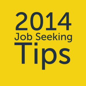2014 - Job Seeking Tips