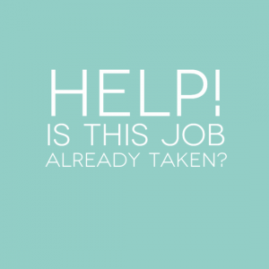 Help! Is this job already taken?
