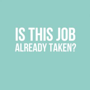 Is this job already taken?