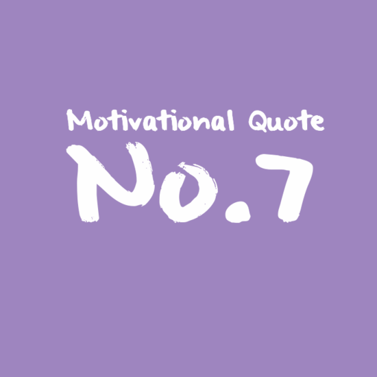 Motivational Quote No.7