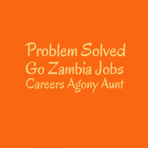 Problem Solved - Go Zambia Jobs
