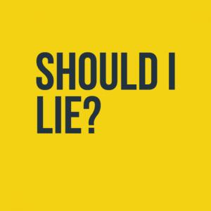Should I Lie 3