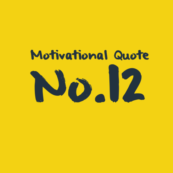 Motivational Quote No.12