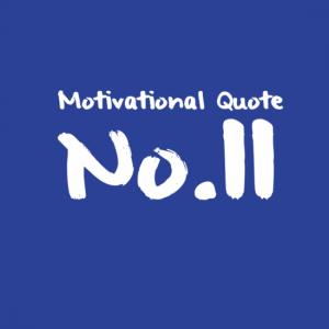 Motivational Quote No.11