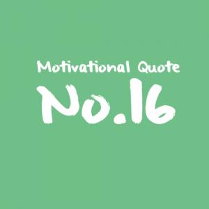 Motivational Quote No.16