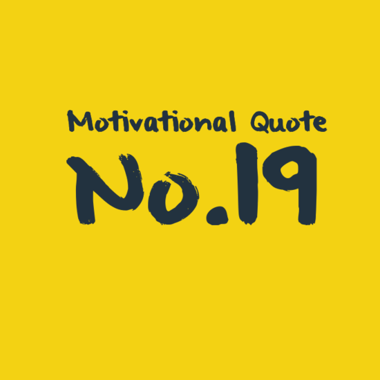 Motivational Quotes About Success: Motivational Quote No.19