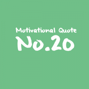 Motivational Quote No.20