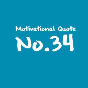 Motivational Quote No.34