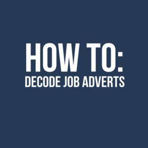How to Decode Job Adverts