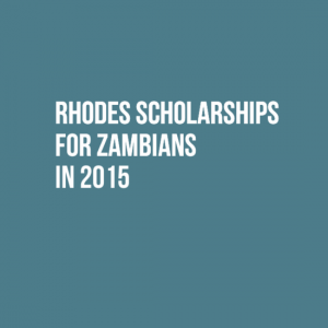 Rhodes Scholarships for Zambians