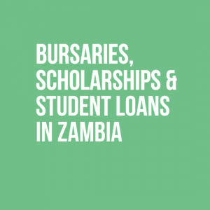 Bursaries, Scholarships & Student Loans in Zambia