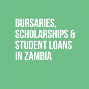 Bursaries, Scholarships & Student Loans in Zambia