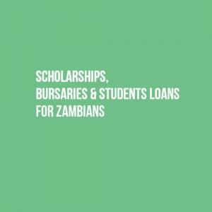 Scholarships, Bursaries and Student Loans in Zambia