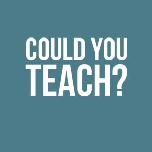 Could you teach?
