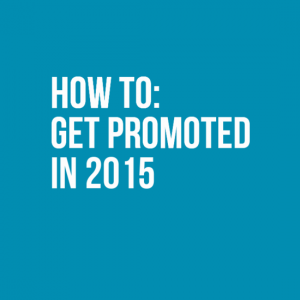 How to get promoted in 2015