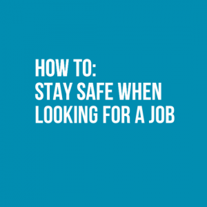 How to stay safe when looking for a job 1