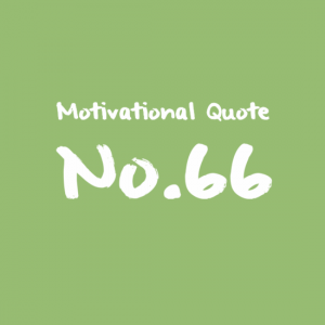 Motivational Quote No 66