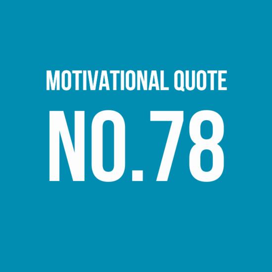 Motivational Quote No78
