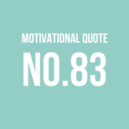 Motivational Quote no.83