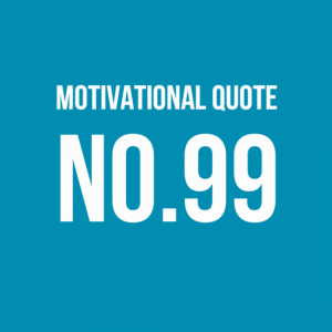 motivational quote 99