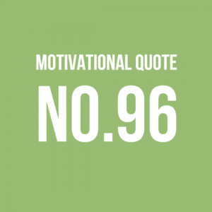 Motivational Quote No.96